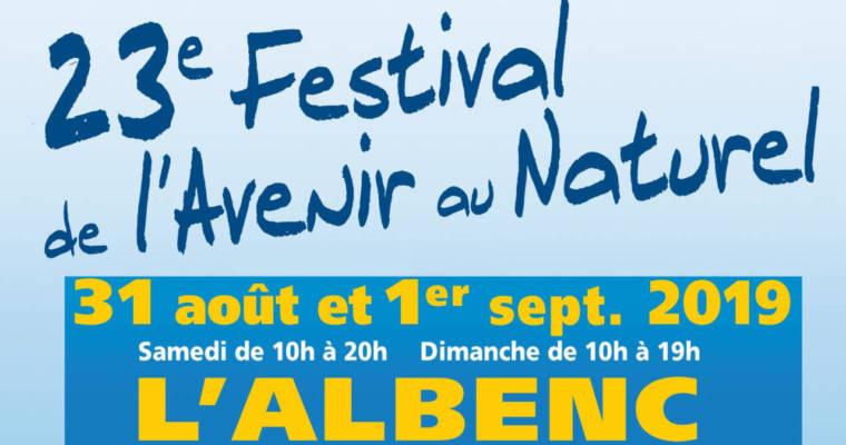 Festival de l'Avenir au Naturel de l'Albenc, 31/08 et 01/09